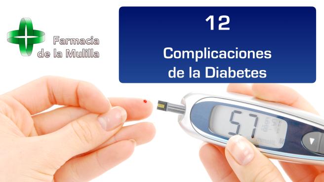 Charla DIABETES Video 12 Complicaciones de la Diabetes CARATULA