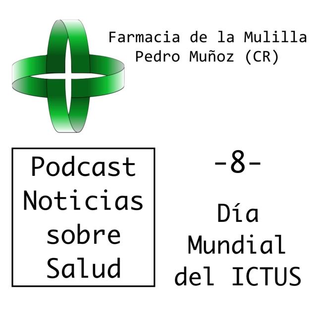 Caratula Podcast NOTICIAS 8 - Ictus