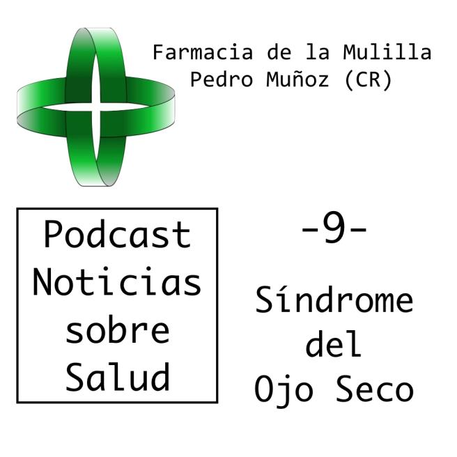 Caratula Podcast NOTICIAS 9 OJO SECO