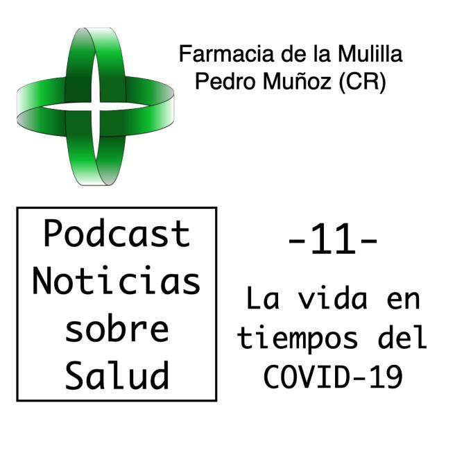 Caratula Podcast NOTICIAS 11 COVID.001
