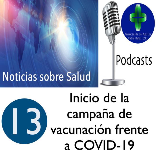 Caratula Podcast NOTICIAS 13 vacuna coronavirus
